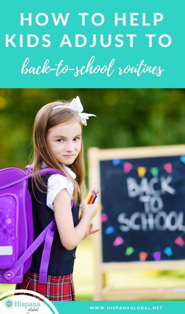 Help kids adjust to back to school routines
