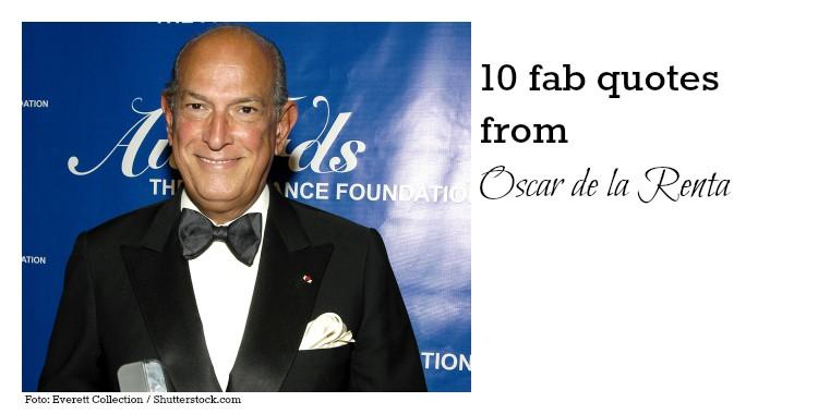 10 Oscar de la Renta quotes