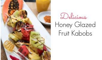 Honey Glazed Fruit Kebobs