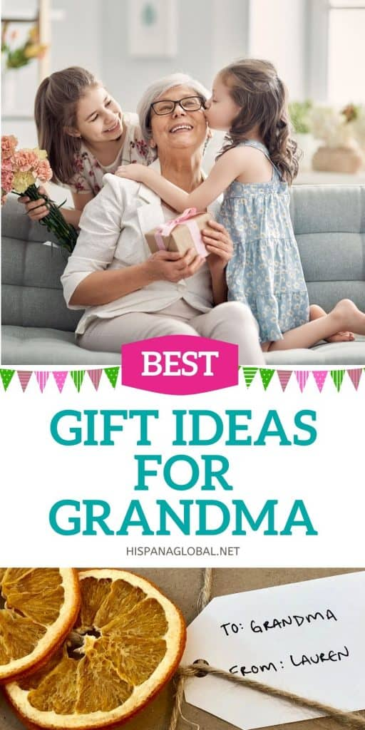 Best gift ideas for grandma or abuela