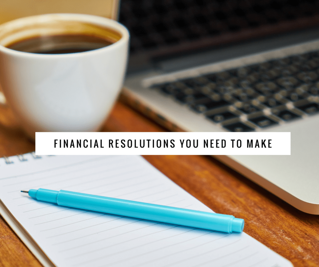 Financial resolutions you should make this year