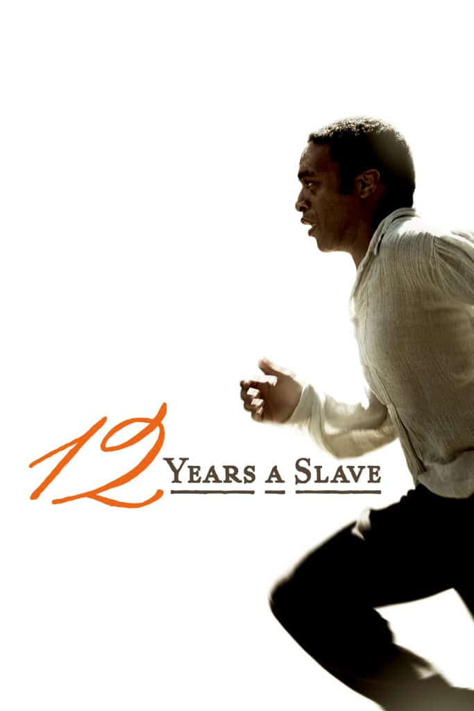 12 Years a Slave is a great movie for Black History Month and year round