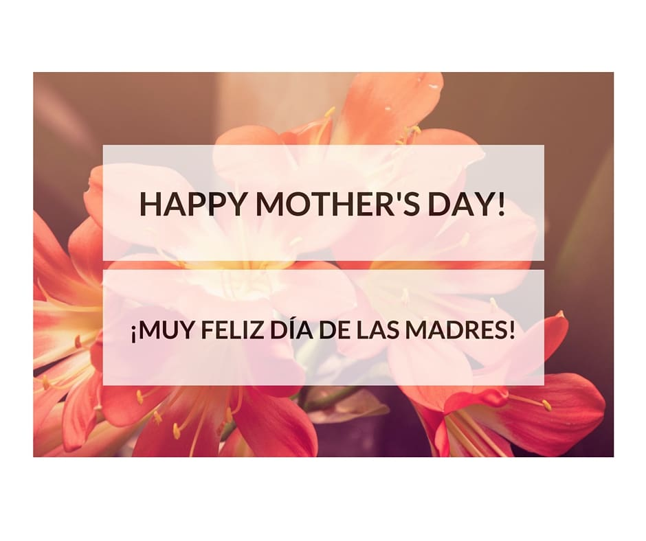 Free Mother's Day Cards In English And Spanish Mom Will ...