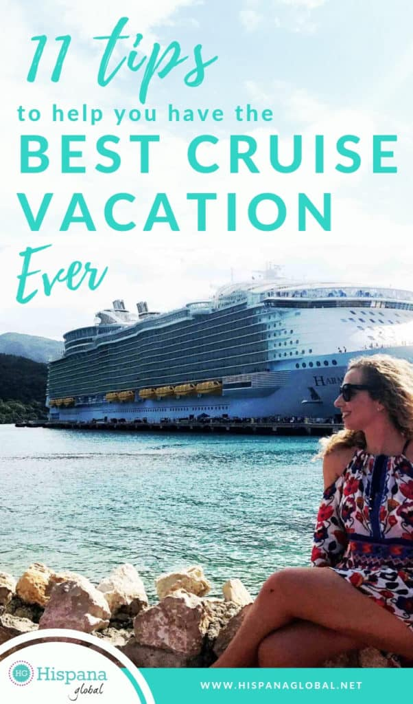 Tips To Help You Have The Best Cruise Vacation Ever