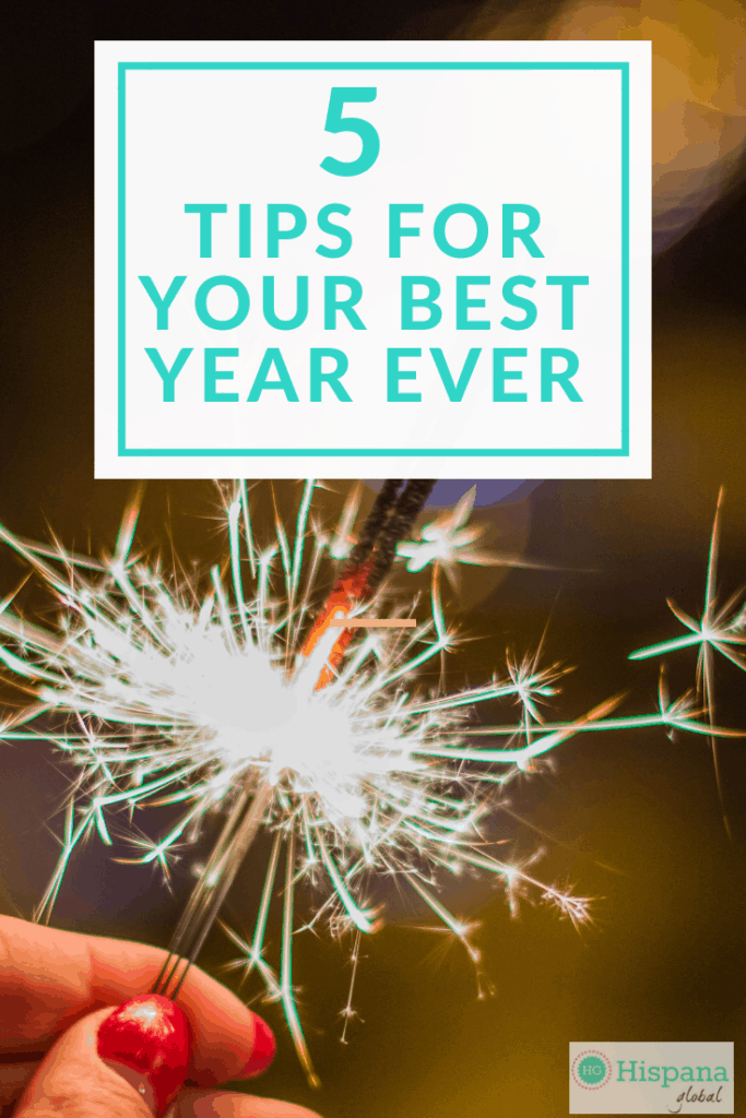 5 Tips To Have The Best Year Ever