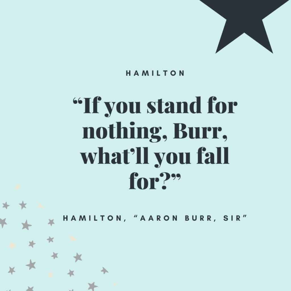 The best Hamilton quotes that are uplifting and inspiring from this Broadway phenomenon