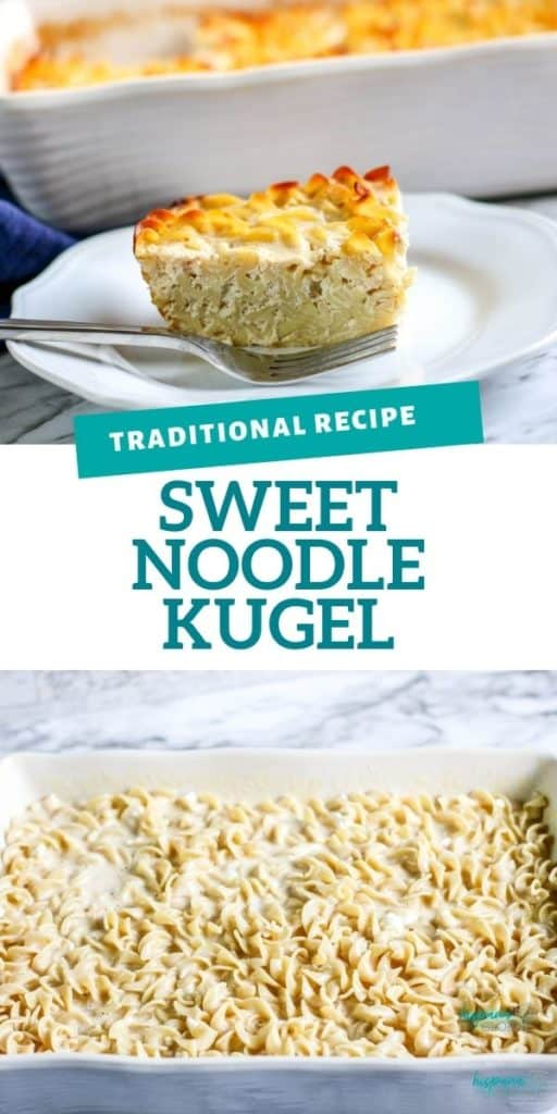 This easy sweet noodle kugel recipe is a traditional side dish in Jewish homes.